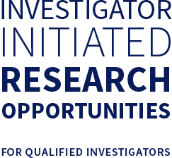 Investigator Initiated Research Opportunities FOR QUALIFIED INVESTIGATORS